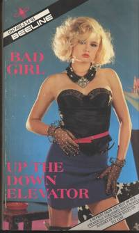 Bad Girl  &  Up The Down Elevator  DN-7405