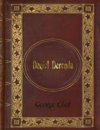 George Eliot   Daniel Deronda