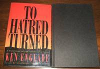 image of To Hatred Turned: a True Story of Love and Death in Texas