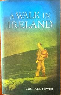 A Walk in Ireland: An Anthology of Walking Literature (Atrium Press)