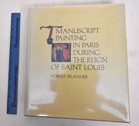 image of Manuscript Painting In Paris During The Reign Of Saint Louis