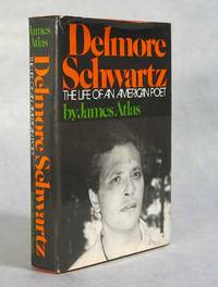 Delmore Schwartz, The Life Of An American Poet