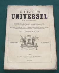 Le Teinturier Universel Echo Des Applications Des Matieres Colorantes Aux Arts Et A L'Industrie
