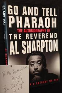 Go and Tell Pharaoh: The Autobiography of the Reverend Al Sharpton