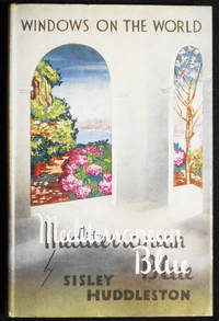 Mediterranean Blue by  Sisley Huddleston - Hardcover - 1950 - from Classic Books and Ephemera and Biblio.com