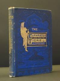 The Euphrates and The Tigris