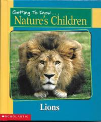 Getting to Know...Nature's Children - Lions & Pandas by Elizabeth MacLeod - Hardcover - 1988 - from Paper Time Machines (SKU: 4868)