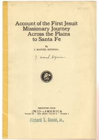 Account of the First Jesuit Missionary Journey Across the Plains to Santa  Fe