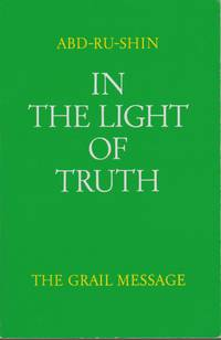 In The Light Of Truth. The Grail Message. Vol. 1