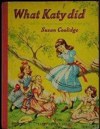 What Katy Did Retold For Younger Readers