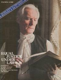 Equal Justice under Law: John Marshall, Chief Justice