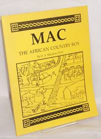 Mac The African Country Boy