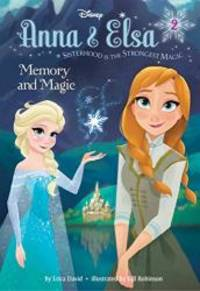 Anna & Elsa #2: Memory and Magic (Disney Frozen) (A Stepping Stone Book(TM))