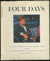 Four Days: The Historical Record of the Death of President Kennedy