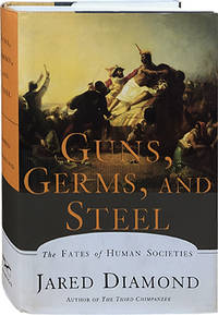 image of Guns, Germs, and Steel; The Fates of Human Socities