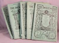 The Dickensian: A Quarterly Magazine for Dickens Lovers. 8 Issues.