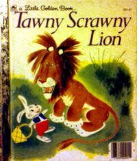 A Little Golden Book Tawny Scrawny Lion