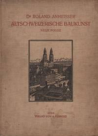 Altschweizerische Baukunst