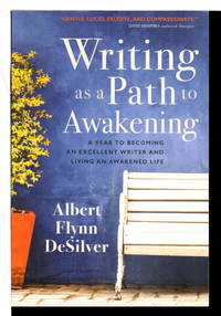 image of WRITING AS A PATH TO AWAKENING: A Year to Becoming an Excellent Writer and Living an Awakened Life.