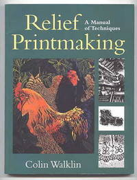 image of RELIEF PRINTMAKING: A MANUAL OF TECHNIQUES.