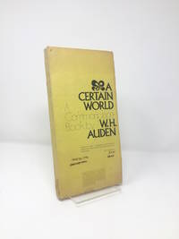 image of A Certain World : A Commonplace Book by W.H. Auden