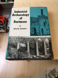 image of The Industrial Archaeology of Dartmoor
