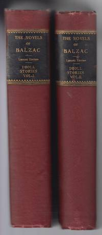 Droll Stories (Contes Drolatiques) :  Collected from the Abbeys of  Touraine (2 Vol. Set)