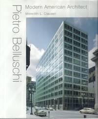 PIETRO BELLUSCHI; MODERN AMERICAN ARCHITECT