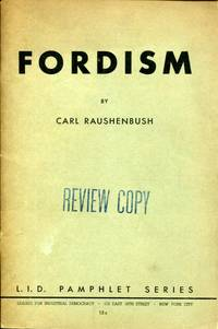 Fordism: Ford and the workers, Ford and the community