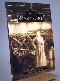 Westford: A Sense of Community