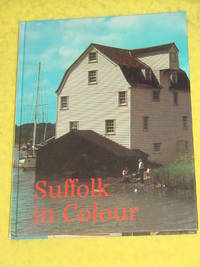 Suffolk in Colour by Barbara Hopkinson - First Edition - 1982 - from Pullet's Books and Biblio.co.uk