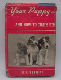 image of Your Puppy and How to Train Him
