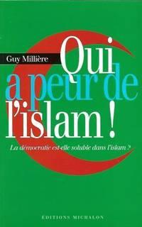 Qui a peur de l'islam, la démocratie est-elle soluble dans l'islam