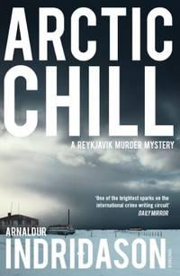 Arctic Chill (Reykjavik Murder Mysteries)