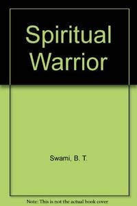 Spiritual Warrior: Making the Mind your Best Friend by B.T. Swami (2004-08-02) by B.T. Swami - Paperback - from World of Books Ltd (SKU: GOR006870518)