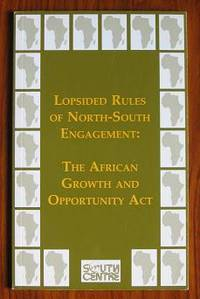 Lopsided Rules of North South Engagement: the African Growth and  Opportunity Act