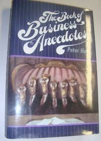 THE BOOK OF BUSINESS ANECDOTES