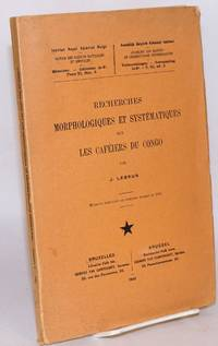 image of Recherches morphologiques et systématiques sur les caféiers du Congo; mémoire couronné au concours annuel de 1937