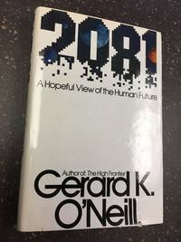 2081 - A HOPEFUL VIEW OF THE HUMAN FUTURE [SIGNED]