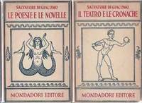 Opere: Le Poesie e le Novelle and  Il  Teatro e Le Cronache A cura di Francesco Flora e Mario Vinciguerra  (Two Volume Set)