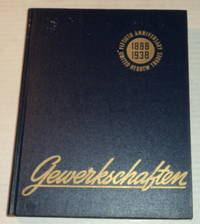 GEWERKSCHAFTEN: Issued by the United Hebrew Trades on the Occasion of its 50th Anniversary as a Trade Union Central Body in Greater New York.