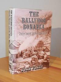 image of The Ballyhoo Bonanza, Charles Sweeny and the Idaho Mines