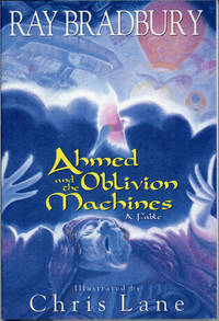 AHMED AND THE OBLIVION MACHINES: A FABLE ..