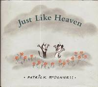 Just Like Heaven by  Patrick McDonnell - First Printing - 2006 - from E M Maurice Books, LLC, ABAA and Biblio.com