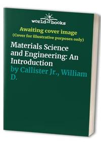 image of Materials Science and Engineering: An Introduction