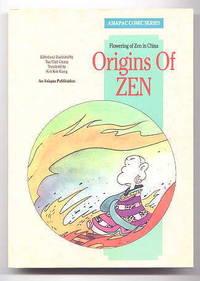 image of ORIGINS OF ZEN:  FLOWERING OF ZEN IN CHINA.  ASIAPAC COMIC SERIES.