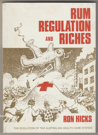 RUM, REGULATIONS AND RICHES