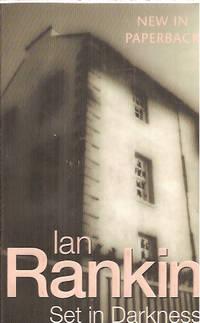 Set in Darkness: An Inspector Rebus Novel by  Ian Rankin - Paperback - First Paperback Edition - 2000 - from Warren's Books (SKU: 017593)