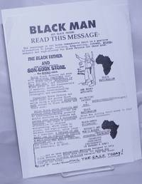 image of Black Man and Black father Read This Message: the teachings in our books demonstrate there is a positive alternative to gangs, violence, drug-selling, robbery, prison, despair and wage-slavey for Black Fathers and their sons [handbill]