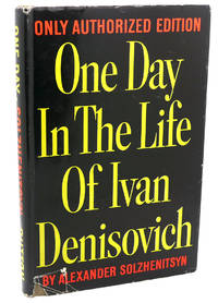 ONE DAY IN THE LIFE OF IVAN DENISOVICH by Alexander Solzhenitsyn - First Edition; First Printing - 1963 - from Rare Book Cellar and Biblio.com